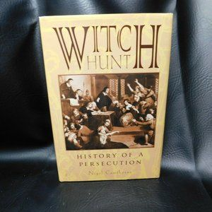 Witch Hunt : History of a Persecution by Nigel Caw